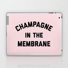 Champagne Membrane Funny Quote Laptop & iPad Skin