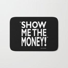Show Me The Money Bath Mat