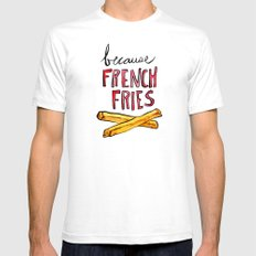 Because French Fries White SMALL Mens Fitted Tee
