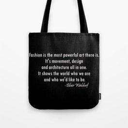 Blair Waldorf Fashion Quote Tote Bag