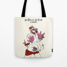 flower and feast Tote Bag