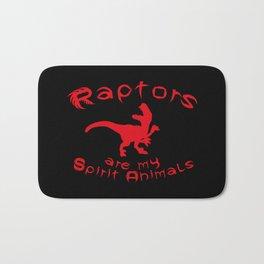 Raptors are my spirit animals Bath Mat