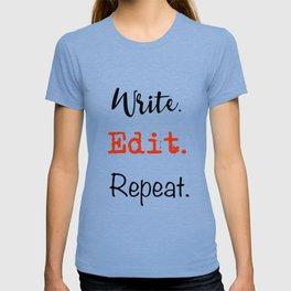 Write. Edit. Repeat. T-shirt