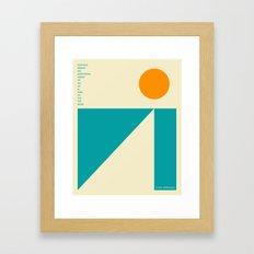 'Nothing behind me, everything ahead of me...' Framed Art Print