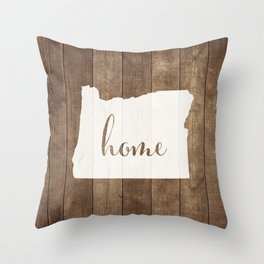 Oregon is Home - White on Wood Throw Pillow