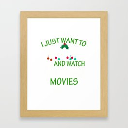 I Just Want to Bake Stuff and Watch Christmas movies Framed Art Print