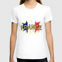 france T-shirts featuring France by mailboxdisco