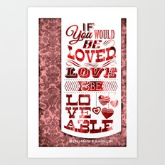 To Be Loved Art Print