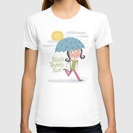 Keep Trying Sun! T-shirt