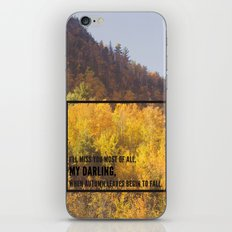 darling, autumn leaves are falling iPhone & iPod Skin
