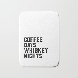 BAR WALL DECOR, Coffee Days Whiskey Nights,Coffee Sign,Bar Decor,Party Gift,Whiskey Gift,Drink Sign, Bath Mat