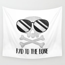 Rad To The Bone Wall Tapestry