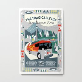 THE TRAGICALLY HIP MAN MACHINE POEM CANADA TOUR 2016 Metal Print