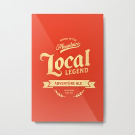 """Local Legend Adventure Ale"" Beer Poster Art Metal Print"