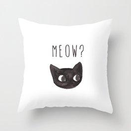 Meow? Throw Pillow