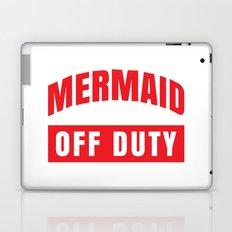 MERMAID OFF DUTY Laptop & iPad Skin