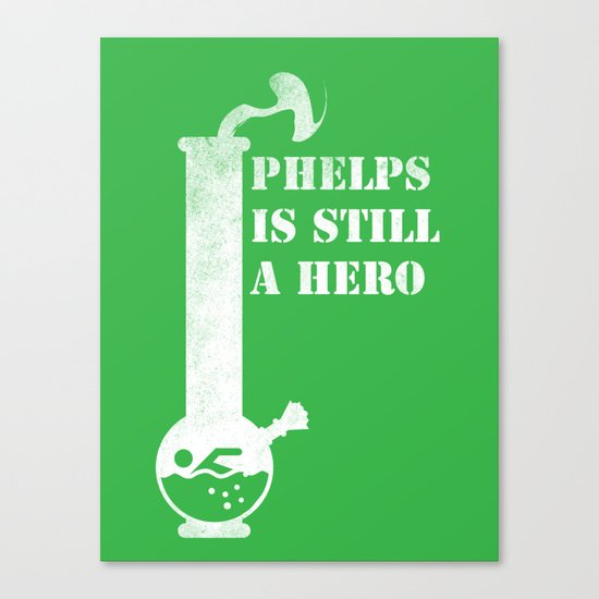Phelps is Still A hero Canvas Print