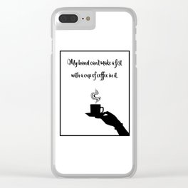 My Hand Can't... Clear iPhone Case