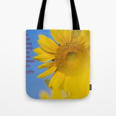 Be happy. Tote Bag