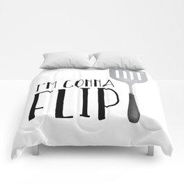 I'm Gonna Flip Comforters