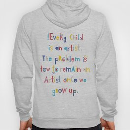 Pablo Picasso quotes Hoody