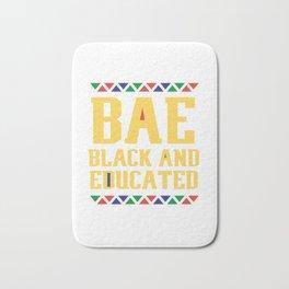 BAE Black And Educated, Educated Black Man, Educated Black Women Bath Mat