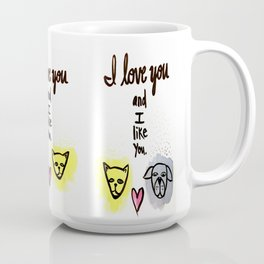 love you and like you Coffee Mug