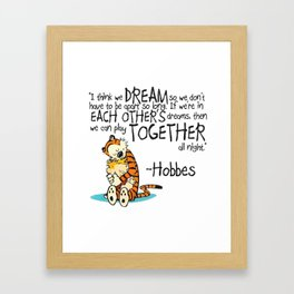Calvin and Hobbes Dreams Quote Framed Art Print