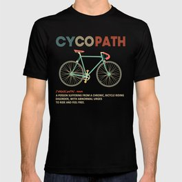 Cycopath Shirt Funny Bicycle Cyclist T-shirt Humor T-shirt
