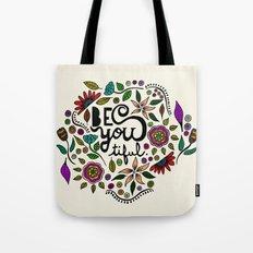Be You-Tiful Tote Bag