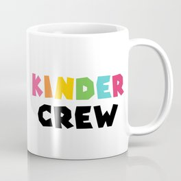 KINDER CREW, Kindergarten teacher Coffee Mug