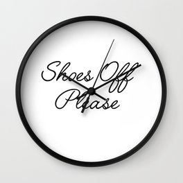 shoes off please Wall Clock