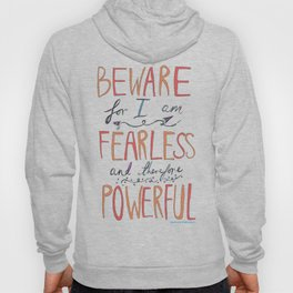 BEWARE, FEARLESS, POWERFUL: FRANKENSTEIN by MARY SHELLEY Hoody