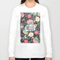 preppy Long Sleeve T-shirts featuring Pastel preppy flowers Hello typography chalkboard by Girly Trend