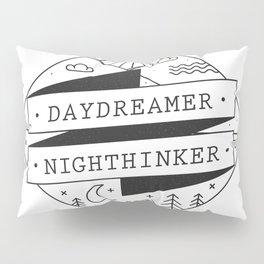 daydreamer nighthinker II Pillow Sham