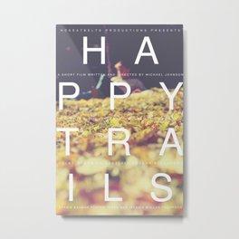 Happy Trails 1 Metal Print