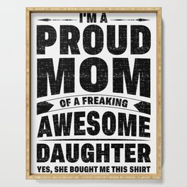 Mother Proud Mom Awesome Daughter Serving Tray