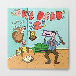 ♥ EVIL DEAD 2 ♥ Metal Print