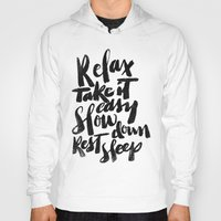 relax Hoodies featuring relax by Matthew Taylor Wilson
