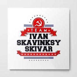 Team Ivan Metal Print