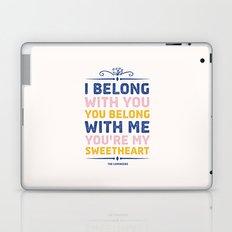 I Belong With You Laptop & iPad Skin