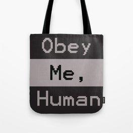 Obey Me, Human Tote Bag
