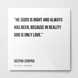 99  | Deepak Chopra Quotes | 191006 Metal Print