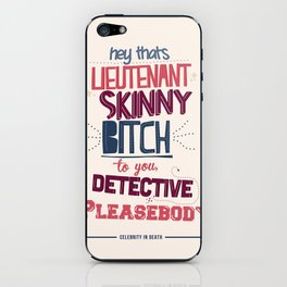 Eve Dallas - Celebrity In Death Quote iPhone Skin