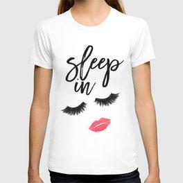 Fashion Quote Fashion Wall Art Typography Print Quote Wall Art Printable Sleep In Printable Wall Art T-shirt