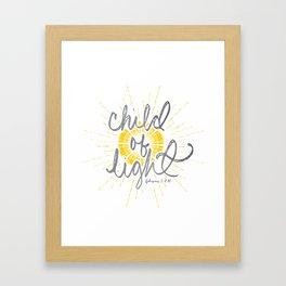 """EPHESIANS 5:8-10 """"CHILD OF LIGHT"""" Framed Art Print"""