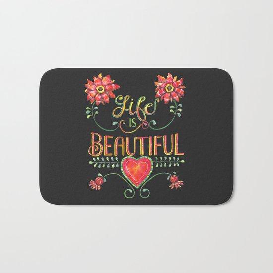 Life is Beautiful 2 Bath Mat