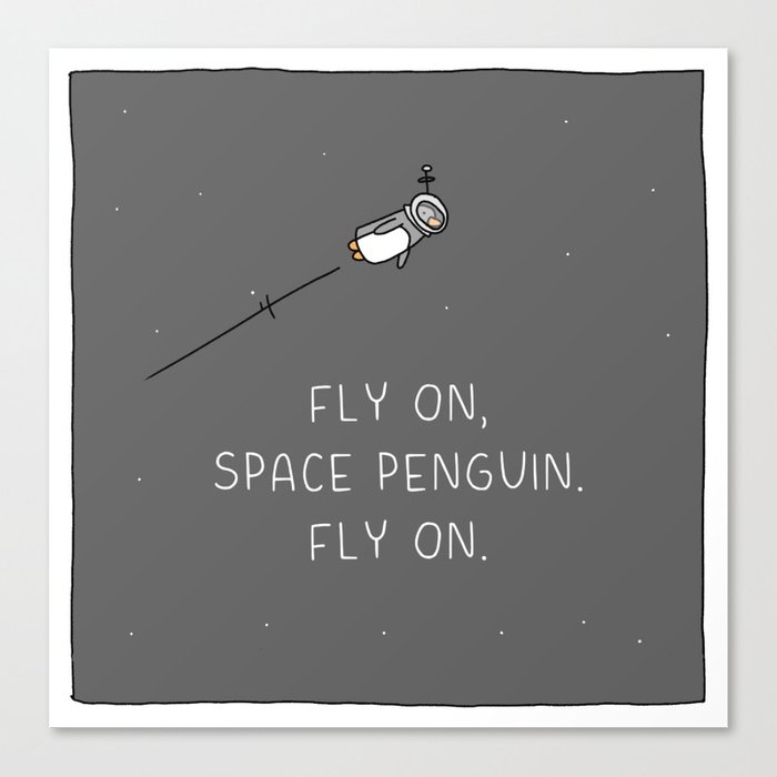 Fly on, Space Penguin Canvas Print