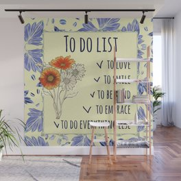 To do list - love, smile, kind, embrace Wall Mural