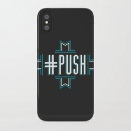 #PUSH iPhone Case